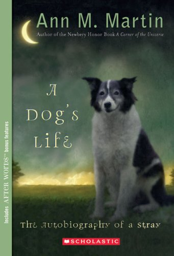 A Dogs Life Autobiography of a Stray