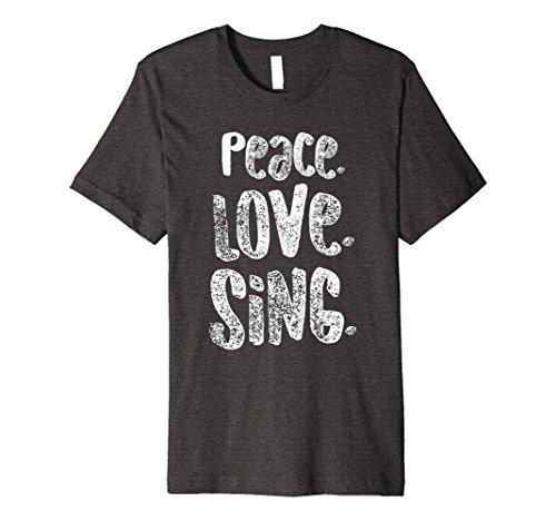 (Mens Peace Love Sing, Singers Shirt for Music, White Small Dark)