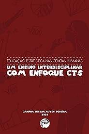 Educação Estatística nas Ciências Humanas: um Ensino Interdisciplinar com Enfoque CTS