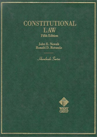 Constitutional Law (HORNBOOK SERIES STUDENT EDITION)