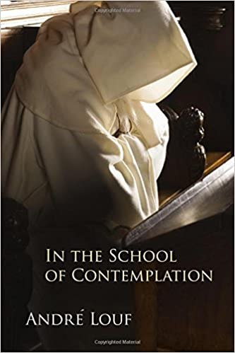 In the School of Contemplation (Monastic Wisdom Series)