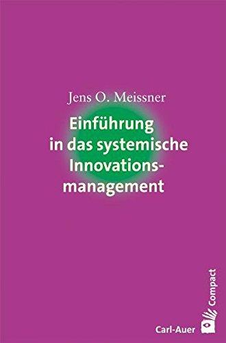 Einführung in das systemische Innovationsmanagement