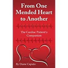 From One Mended Heart to Another: The Cardiac Patient's Companion