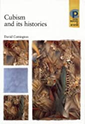 Cubism and Its Histories (Critical Perspectives in Art History)
