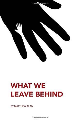 Read Online What We Leave Behind ebook