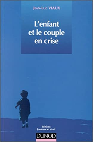 Livre L'enfant et le couple en crise pdf epub
