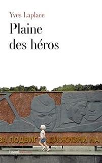 Plaine des héros, Laplace, Yves