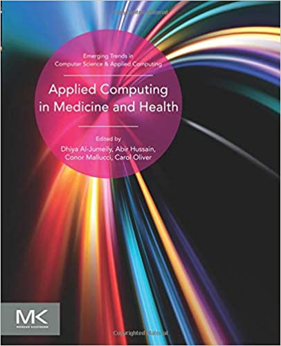 Applied Computing in Medicine and Health (Emerging Topics in
