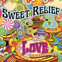 Sweet Relief 3: Love Is Everywhere