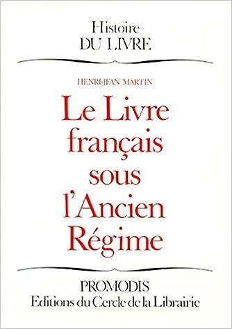 Amazon Fr Le Livre Francais Sous L Ancien Regime Henri