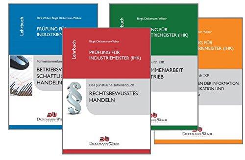 Industriemeister (IHK) - Lehrbuch Paket Taschenbuch – 31. Januar 2018 Birgit Dickemann-Weber 3943772241 BWL Betriebswirtschaftslehre