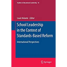 School Leadership in the Context of Standards-Based Reform: International Perspectives