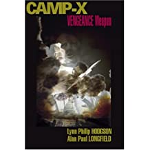 Camp X Vengeance Weapon