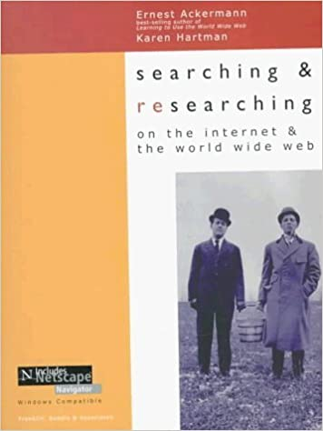 Searching and Researching on the Internet and the World Wide Web : Includes Netscape Navigator by Ernest Ackermann
