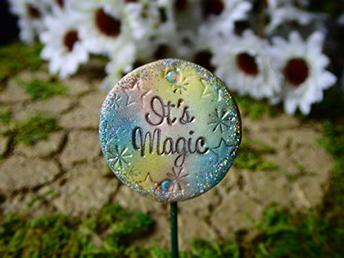 Miniature Fairy Garden Sign, It's Magic, Cute Miniatures for your Terrarium, Dollhouse, Mini Garden