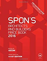 Spon's Architect's and Builders' Price Book 2016 (Spon's Price Books)