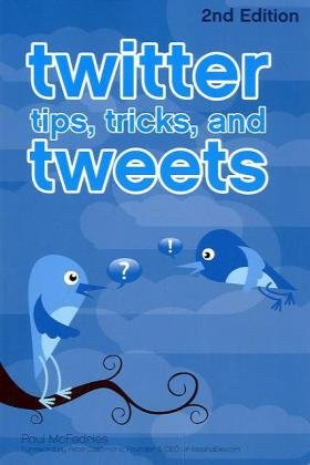 [PDF] Twitter Tips, Tricks, and Tweets Free Download | Publisher : Wiley | Category : Business | ISBN 10 : 0470624663 | ISBN 13 : 9780470624661