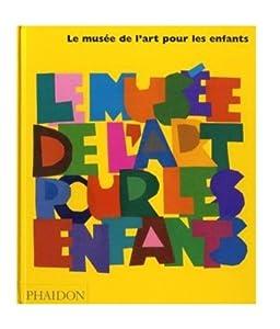"""Afficher """"Le musée de l'art pour les enfants n° 2"""""""