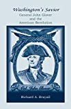 Washington's Savior: General John Glover and the American Revolution