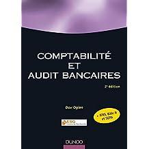 Comptabilité et audit bancaires - 2ème édition (Stratégie - Politique de l'entreprise) (French Edition)