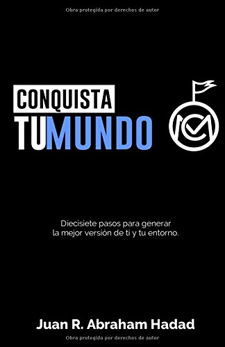 Conquista Tu Mundo  [Abraham Hadad, Sr. Juan R.] (Tapa Blanda)