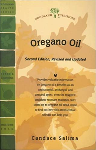 Oregano Oil (Woodland Health) by Candace Salima (2007-08-01)