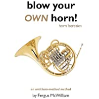 Blow Your OWN Horn: Horn Heresies (Red Coat