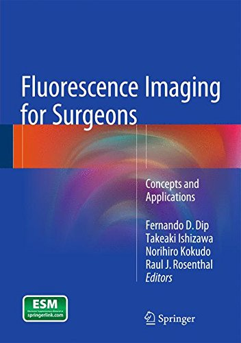 Fluorescence Imaging For Surgeons  Concepts And Applications