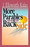 img - for Parables from the Back Side Volume 2: Bible Stories With A Twist book / textbook / text book