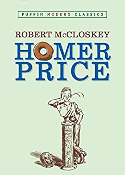 Homer Price (Puffin Book 1) by [McCloskey, Robert]