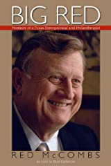 Big Red: Memoirs of a Texas Entrepreneur and Philanthropist Hardcover