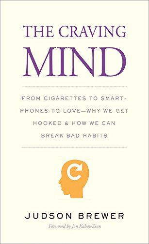 The Craving Mind: From Cigarettes to Smartphones to Love-Why We Get Hooked and How We Can Break Bad Habits (Best Commercial Rat Food)