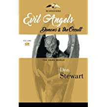 Evil Angels, Demons, and The Occult: The Dark World