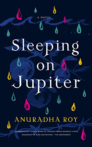 Sleeping on Jupiter: A Novel (Best Selling Perfumes For Ladies In India)