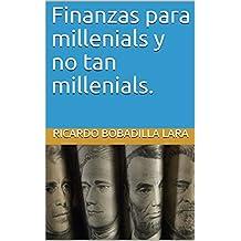 Finanzas para millenials y no tan millenials.