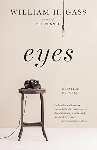 Eyes: Novellas and Stories - Gasses Eye