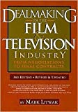 img - for Dealmaking in the Film & Television Industry 3th (third) edition Text Only book / textbook / text book