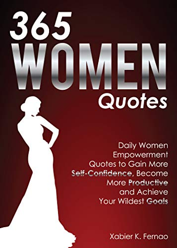 Pdf Parenting 365 Women Quotes: Daily Women Empowerment Quotes to Gain More Self-Confidence, Become More Productive and Achieve Your Wildest Goals