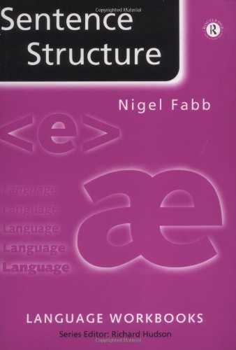 Sentence Structure (Language Workbooks) by Routledge