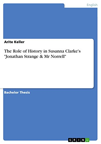 The Role of History in Susanna Clarke's