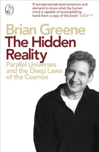 The Hidden Reality Parallel Universes And The Deep Laws Of The Cosmos [Pdf/ePub] eBook
