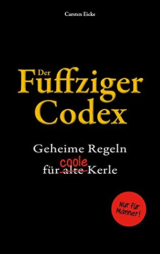 der-fuffziger-codex-geheime-regeln-fr-alte-coole-kerle