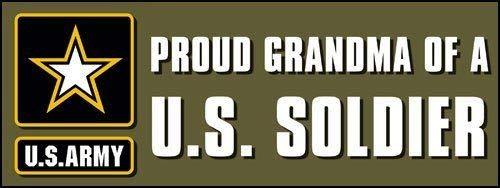 Proud Grandma of a US Soldier