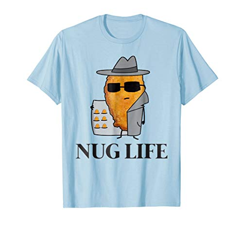Nug Life Tee Shirt Chicken Nugget Tshirt for Men Women Kid's