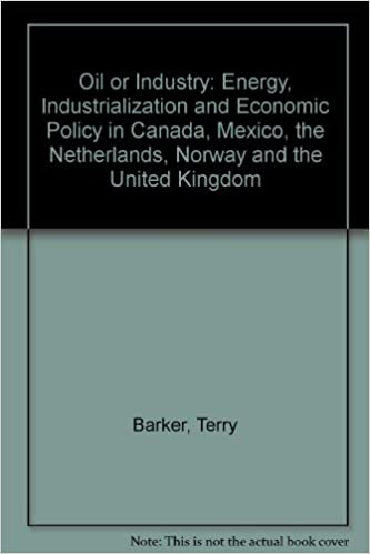 Book Oil or Industry?: Energy, Industrialization and Economic Policy in Canada, Mexico, the Netherlands, Norway and the United Kingdom