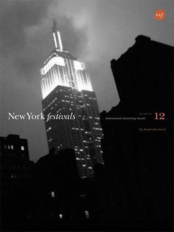 New York Festivals 12: International Advertising Awards (No. 12) ebook