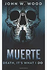 Muerte - Death, It's What I Do: Pocket Book Edition Paperback