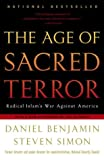 Book cover for The Age of Sacred Terror: Radical Islam's War Against America
