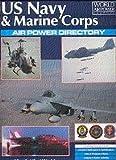 U. S. Navy and Marine Corps Air Power Directory, David Donald, Jon Lake, 1880588021