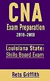 CNA Exam Preparation Study Guide: Louisiana CNA Skills State Boards Exam preparation with all the 22 Skills: CNA Exam Preparation Study Guide: LOUISIANA CNA Skills State Boards Exam preparation